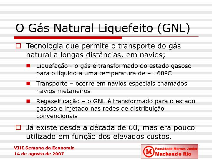O Gás Natural Liquefeito (GNL)