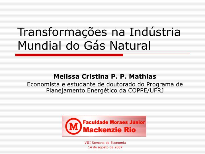 Transforma es na ind stria mundial do g s natural