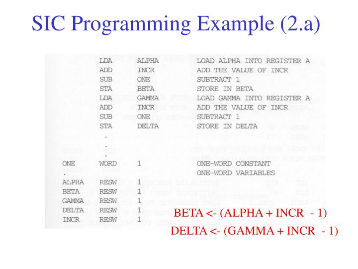 SIC Programming Example (2.a)