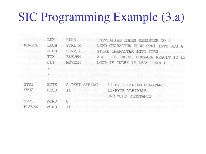 SIC Programming Example (3.a)
