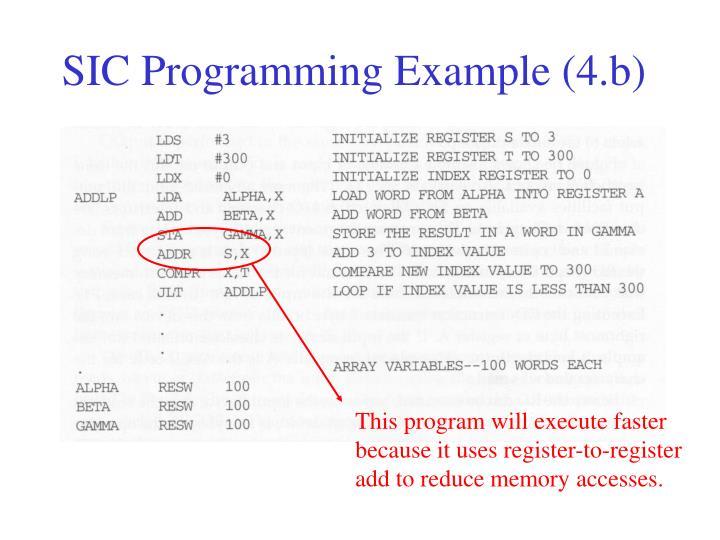 SIC Programming Example (4.b)