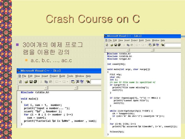 Crash Course on C