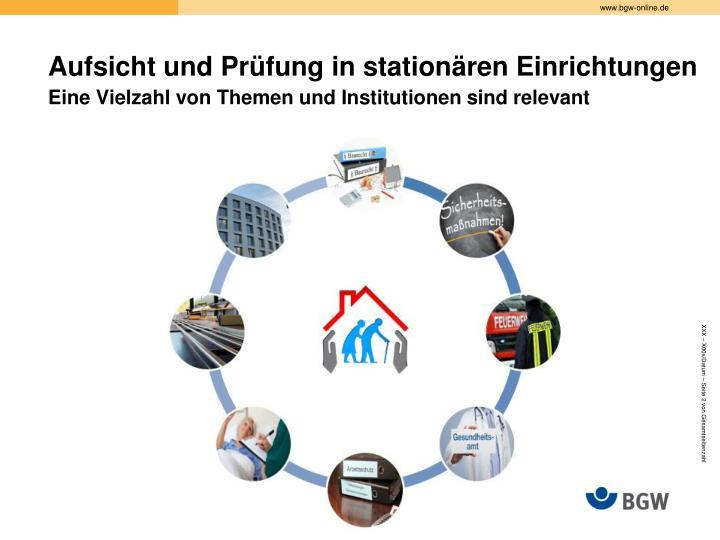 Aufsicht und Prüfung in stationären Einrichtungen
