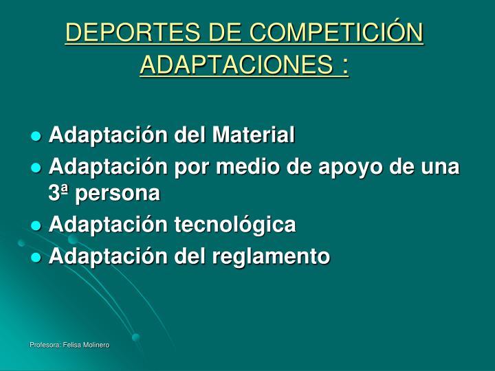 DEPORTES DE COMPETICIÓN ADAPTACIONES