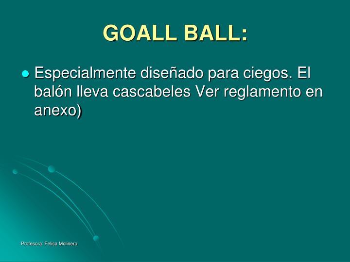 GOALL BALL: