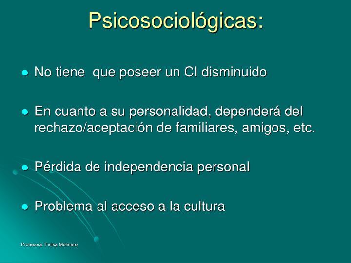 Psicosociológicas: