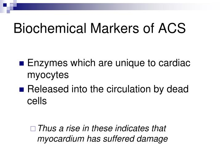 Biochemical Markers of ACS