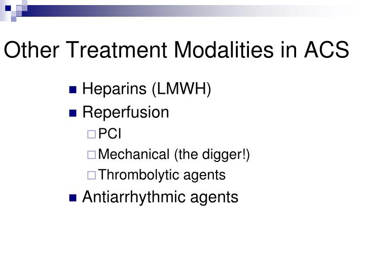 Other Treatment Modalities in ACS