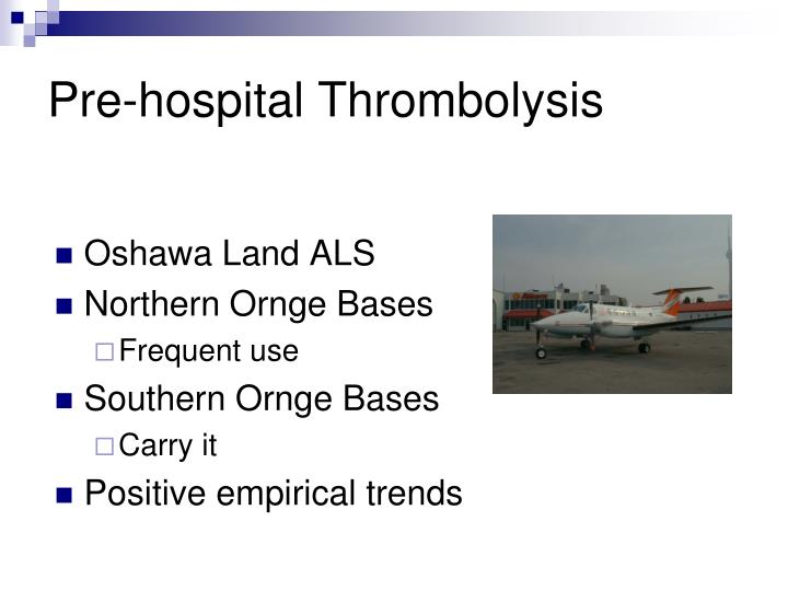 Pre-hospital Thrombolysis