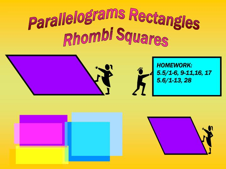 Parallelograms Rectangles