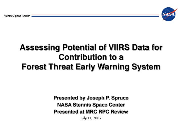 Assessing Potential of VIIRS Data for Contribution to a