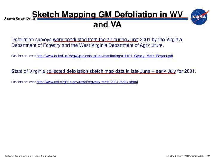 Sketch Mapping GM Defoliation in WV and VA