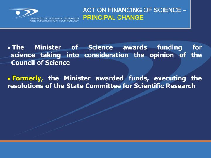 ACT ON FINANCING OF SCIENCE –