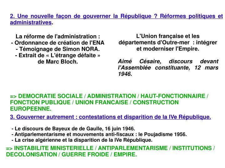 2. Une nouvelle façon de gouverner la République? Réformes politiques et administratives