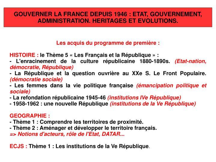 GOUVERNER LA FRANCE DEPUIS 1946: ETAT, GOUVERNEMENT,