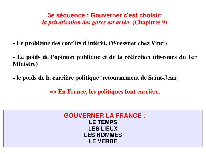 3e séquence: Gouverner c'est choisir: