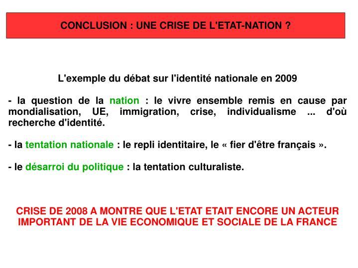 CONCLUSION: UNE CRISE DE L'ETAT-NATION?