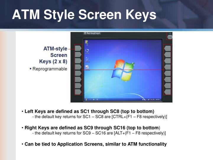ATM Style Screen Keys