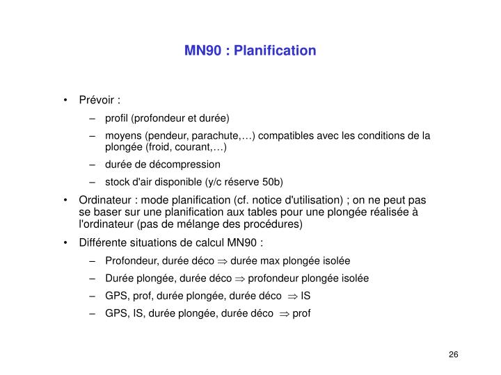 MN90 : Planification