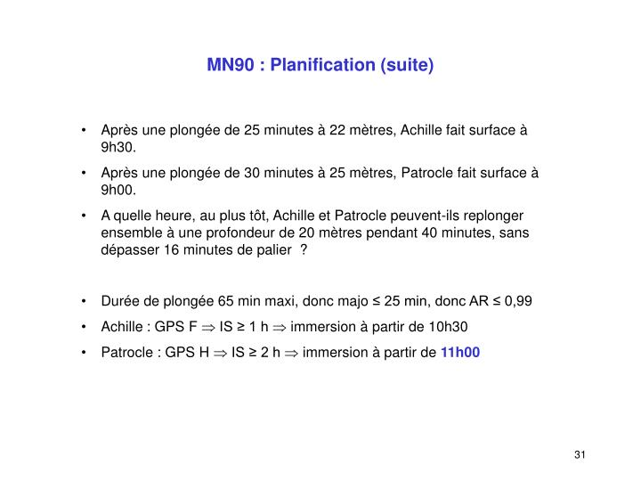 MN90 : Planification (suite)