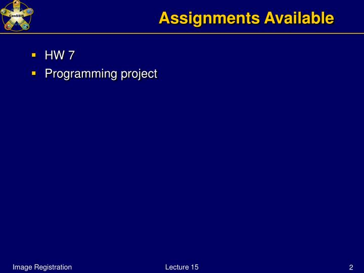 Assignments available