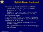 multiple stages continued