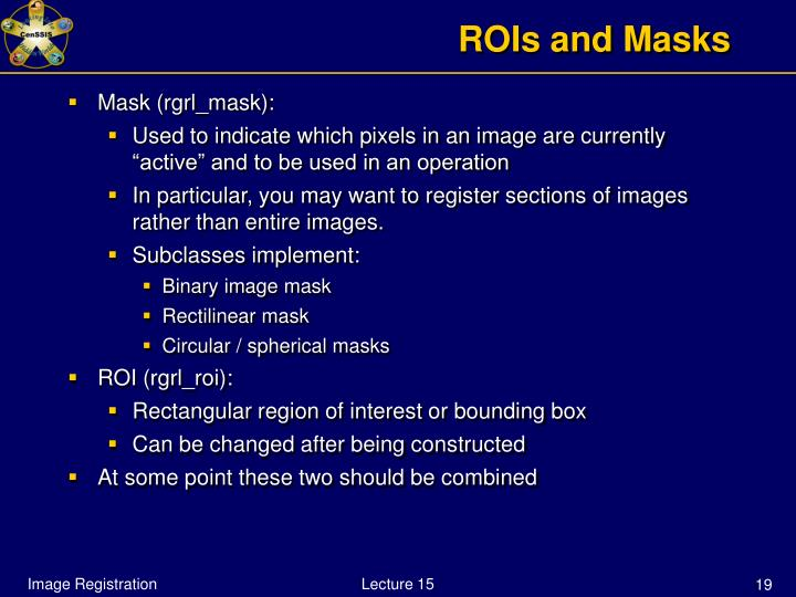 ROIs and Masks