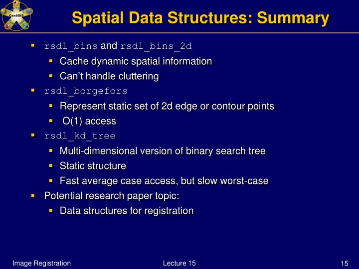Spatial Data Structures: Summary