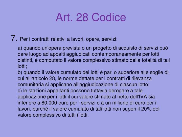 Art. 28 Codice