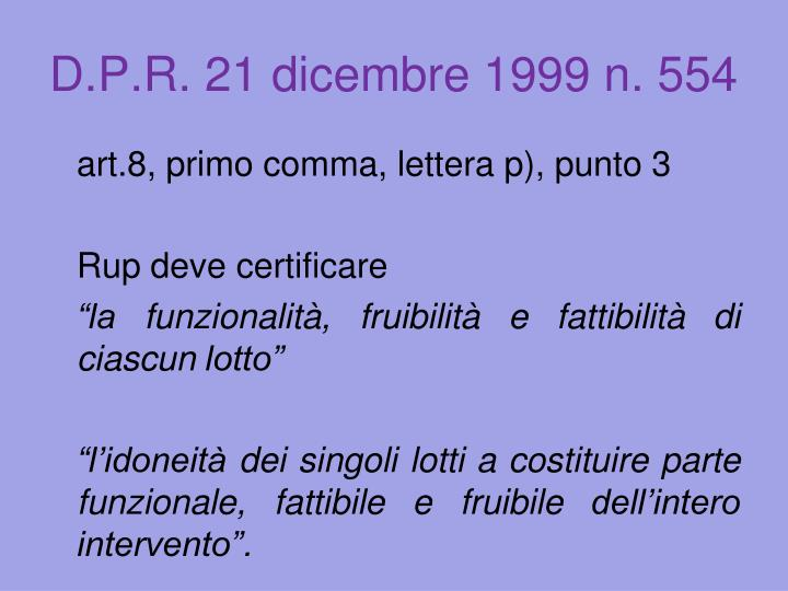 D.P.R. 21 dicembre 1999 n. 554