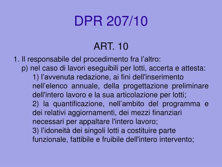 DPR 207/10