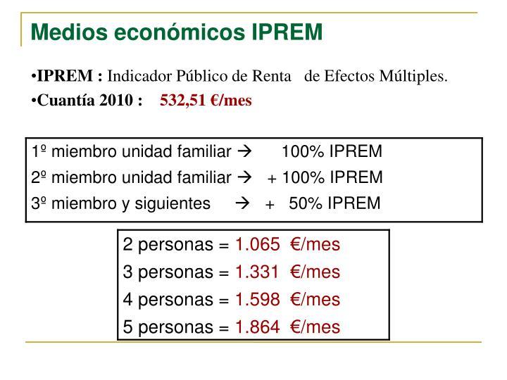 Medios económicos IPREM