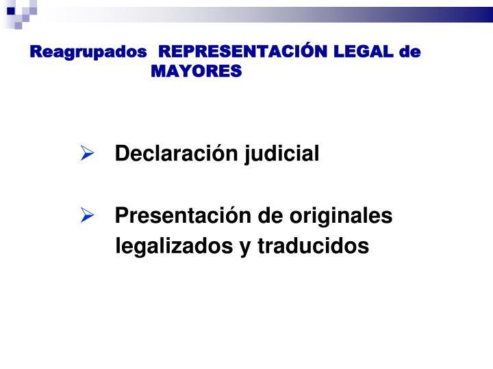 Reagrupados  REPRESENTACIÓN LEGAL de MAYORES