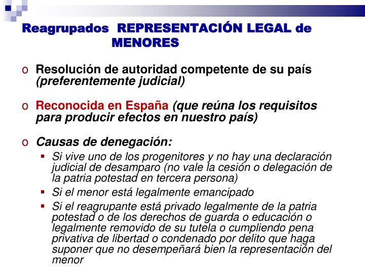 Reagrupados  REPRESENTACIÓN LEGAL de MENORES