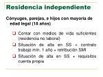 residencia independiente