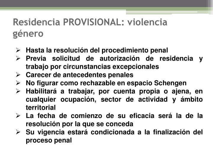 Residencia PROVISIONAL: violencia género