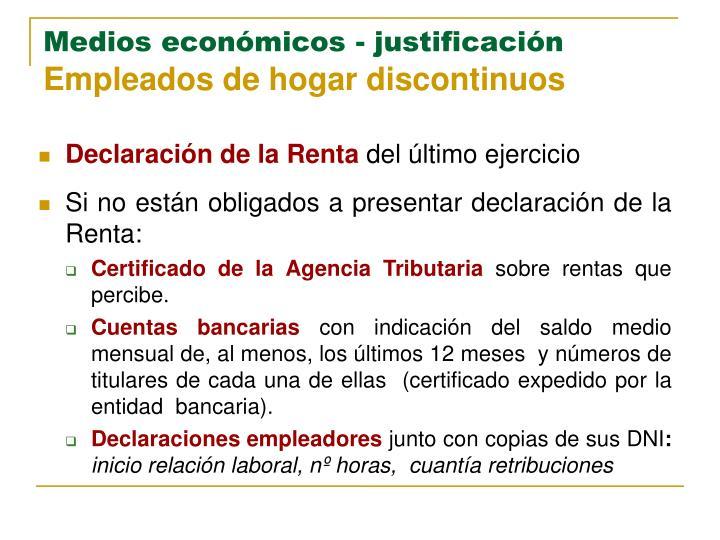 Medios económicos - justificación