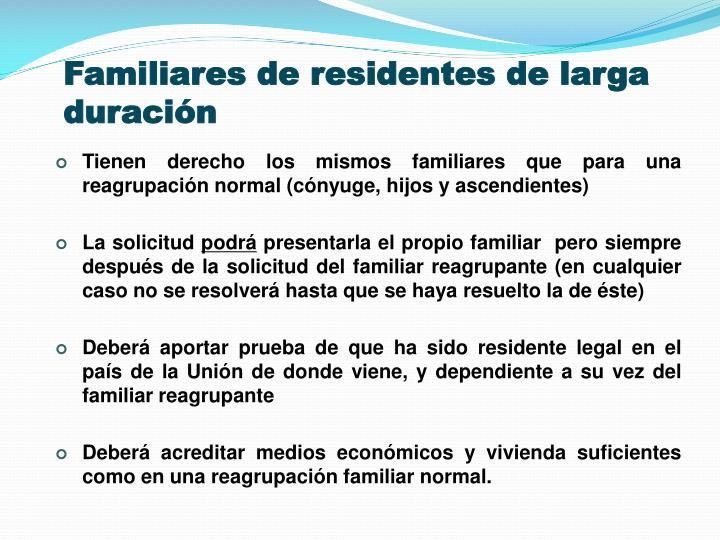 Familiares de residentes de larga duración