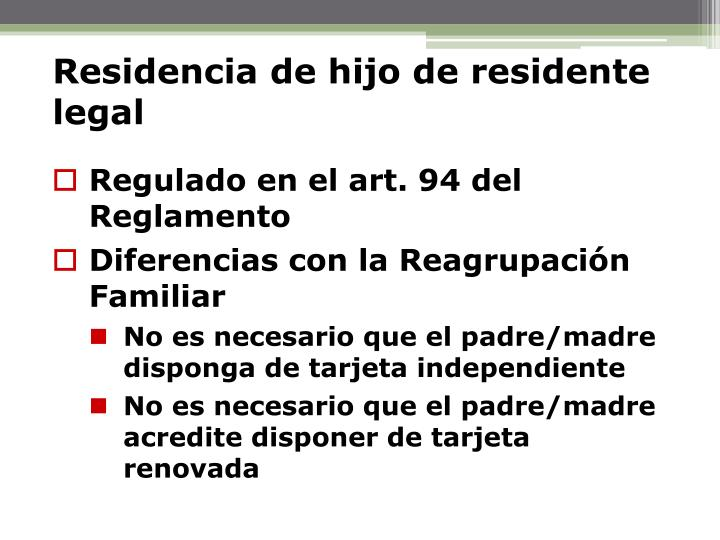 Residencia de hijo de residente legal