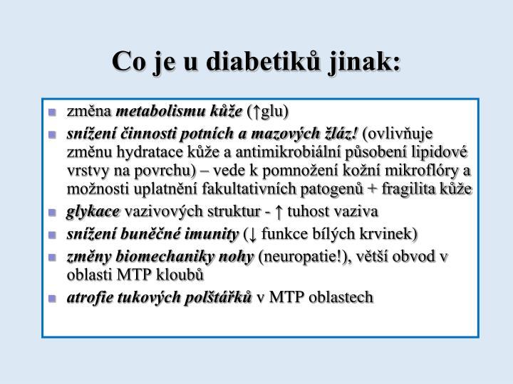 Co je u diabetiků jinak: