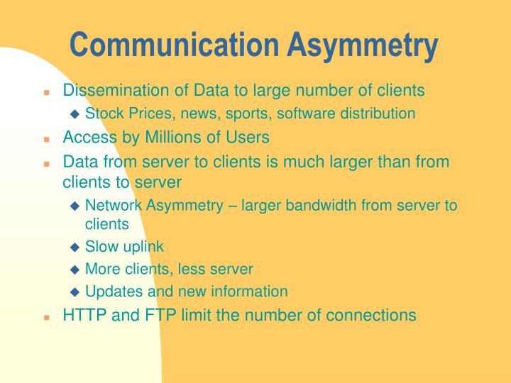 Communication Asymmetry