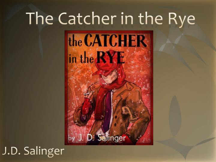 the innocence of children in the catcher in the rye by jd salinger Jd salinger, the legendary author, youth hero and fugitive from fame whose the catcher in the rye shocked and inspired a world he increasingly shunned, has died.