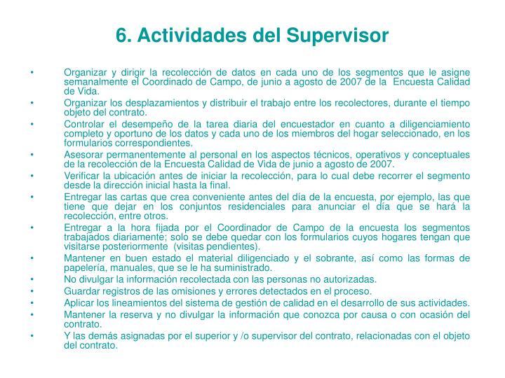 6. Actividades del Supervisor