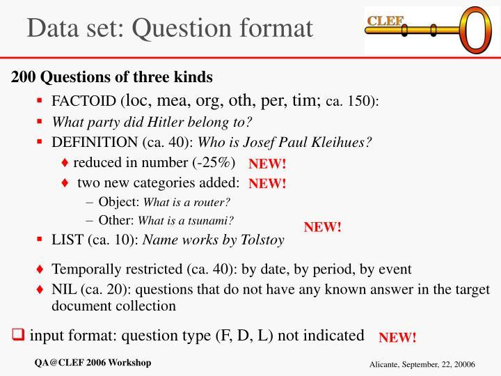 Data set: Question format