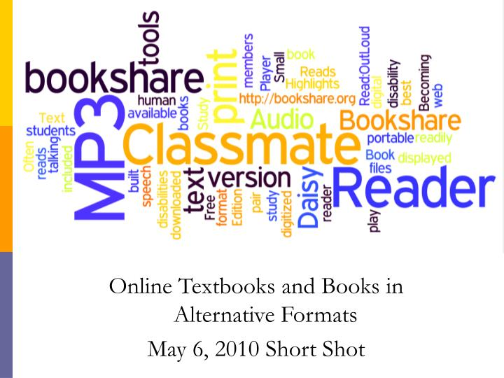 Online Textbooks and Books in Alternative Formats