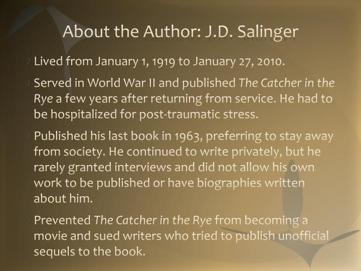 About the Author: J.D. Salinger