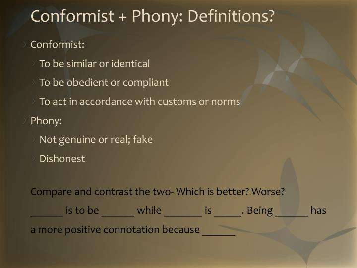 Conformist + Phony: Definitions?