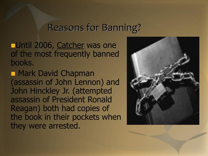 Reasons for Banning?