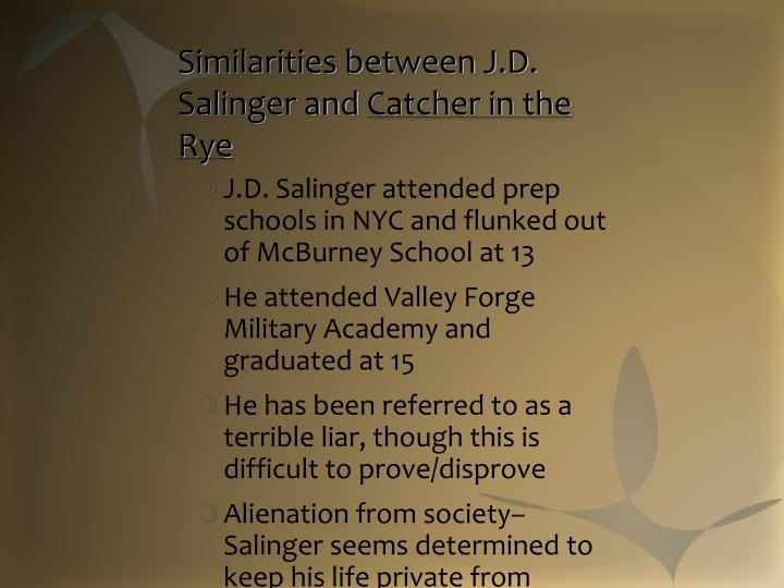 Similarities between J.D. Salinger and