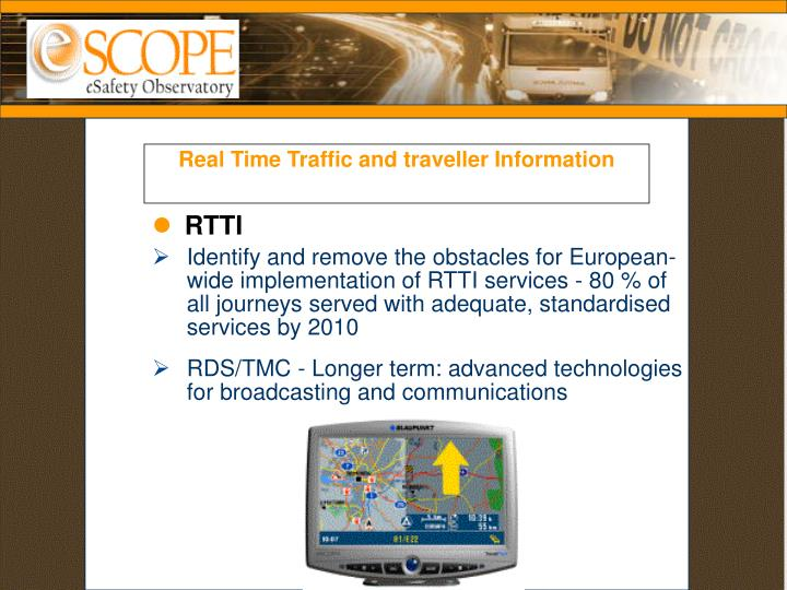 Real Time Traffic and traveller Information